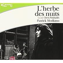 L'herbe des nuits/CD MP3/Lu par Denis Podalydes