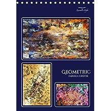 GEOMETRIC - Farbige Erotik (Tischkalender 2017 DIN A5 hoch): Zarte erotische Phantasien in kraftvollen Farben verbunden mit geometrischen Formen (Planer, 14 Seiten ) (CALVENDO Kunst)