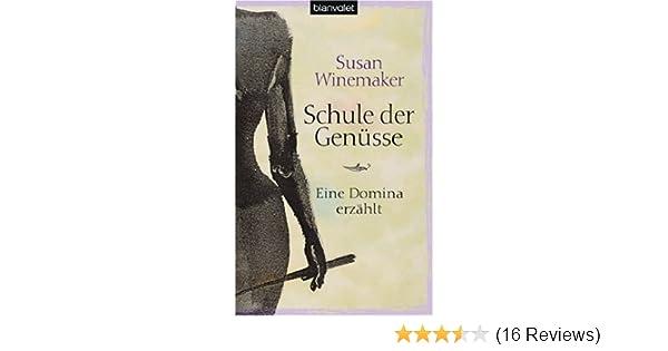 Schule der Genüsse: Amazon.de: Susan Winemaker, Theda Krohm-Linke ...