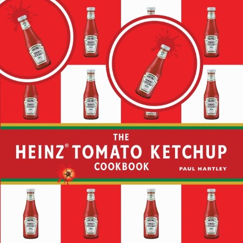 The Heinz Tomato Ketchup Cookbook (Storecupboard Cookbooks) (Flotte Trinken)