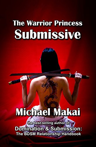 The warrior princess submissive ebook michael makai amazon the warrior princess submissive by makai michael fandeluxe Epub