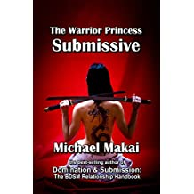 The Warrior Princess Submissive (English Edition)