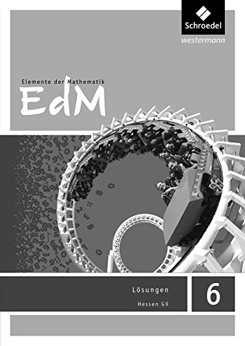Elemente der Mathematik SI - Ausgabe 2013 für G9 in Hessen: Lösungen 6