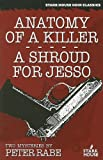 Anatomy of a Killer/A Shroud for Jesso Anatomy of a Killer (1960) is the story of a hitman who learns, too late, what it is to be human. A Shroud for Jesso (1955) is the story of a crime boss who is hijacked on a steamer to Europe, where he quickly l...