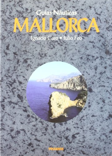 Guias nauticas. Mallorca / Nautical Guides. Majorca