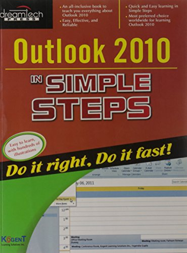 Outlook 2010 in Simple Steps [Paperback] [Aug 01, 2011] Kogent Learning Solutions Inc