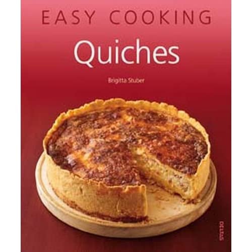 Easy Cooking ! Quiches