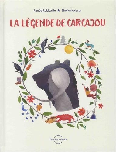 La légende de Carcajou par (Album - May 8, 2017)