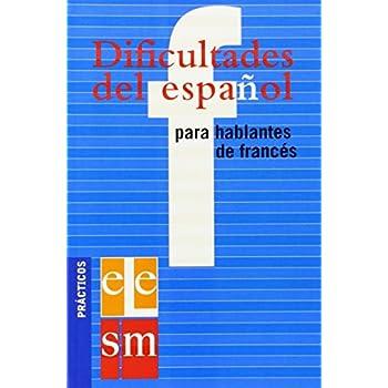 Dificultades del espanol para hablantes de frances