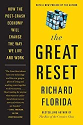 The Great Reset: How the Post-Crash Economy Will Change the Way We Live and Work by Richard Florida (2011-07-05)