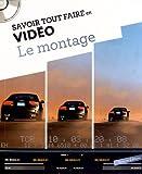Telecharger Livres Le montage 1CD audio (PDF,EPUB,MOBI) gratuits en Francaise