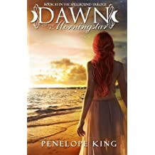 Dawn of the Morningstar: Volume 3 (Spellbound Trilogy)