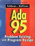 ADA 95: PROBLEM SOLVING PROGRAM DESIGN