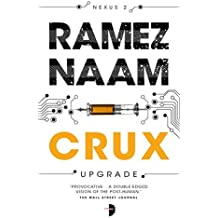 Crux: Nexus Arc Book 2 by Ramez Naam (2015-04-07)