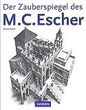 Der Zauberspiegel des M. C. Escher