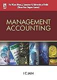 Management Accounting (For University of Delhi, Sem. 5)