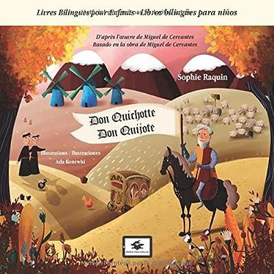Don Quichotte - Don Quijote: Livres Bilingues pour Enfants - Libros bilingües para niños - FR-ES