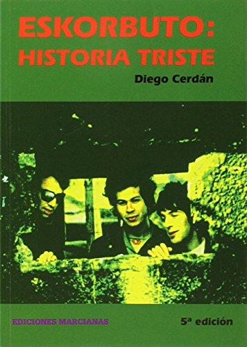 Descargar Libro Eskorbuto. Historia Triste de Diego Cerdán