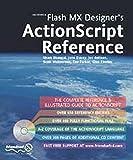 Macromedia Flash MX Designer's ActionScript Reference by Tim Parker (2003-07-01)