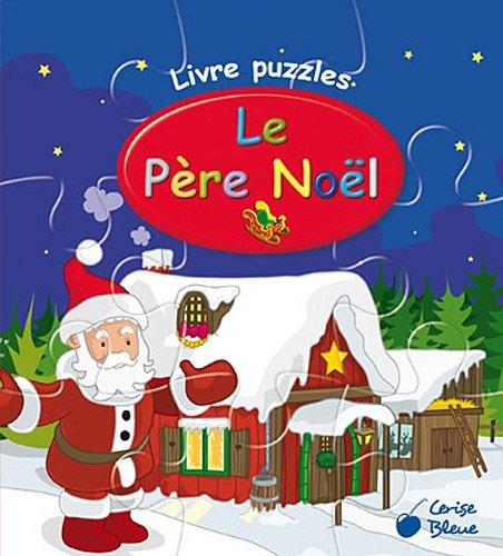 Père Noël (Livres Puzzles)