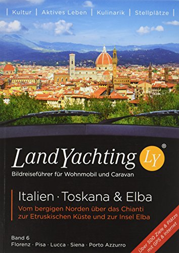 LandYachting 36505 Toskana (Florenz Guide)
