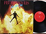"""FEUER UND EIS / Fire And Ice / ORIGINAL SOUNDTRACK AUS DEM GLEICHNAMIGEN WILLY BOGNER FILM / 1986 / Bildhülle / CBS # CBS 70294 / Deutsche Pressung / 12"""" Vinyl Langspiel Schallplatte"""