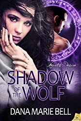 Shadow of the Wolf (Heart's Desire Book 1) (English Edition)