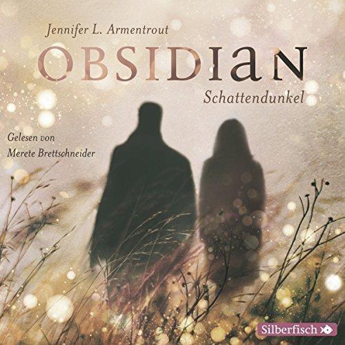 Buchseite und Rezensionen zu 'Schattendunkel (Obsidian 1)' von Jennifer L. Armentrout