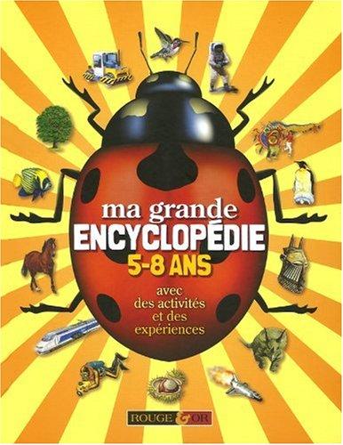 Ma grande encyclopédie 5/8 ans