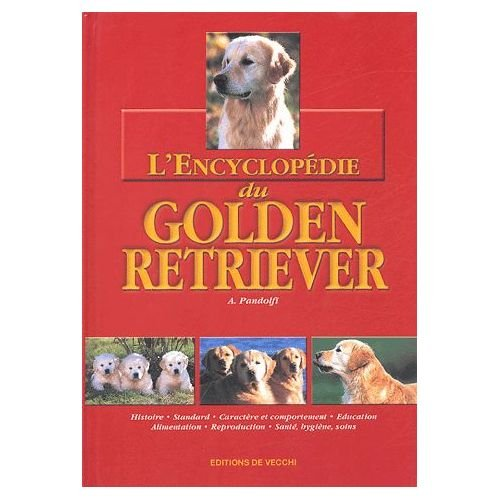 L'Encyclopédie du Golden Retriever
