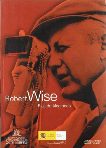 Robert Wise por Ricardo Aldarondo Olasagasti