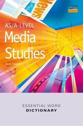 AS/A-Level Media Studies Essential Word Dictionary (Essential Word Dictionaries)