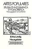 Hausgeister: Die Vorstellungen Die Vorstellungen übernatürlicher Schützer und Helfer in der deutschen Sagenüberlieferung (Artes Populares) - Erika Lindig