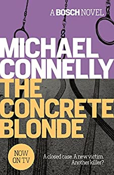 The Concrete Blonde (Harry Bosch Book 3) (English Edition) von [Connelly, Michael]