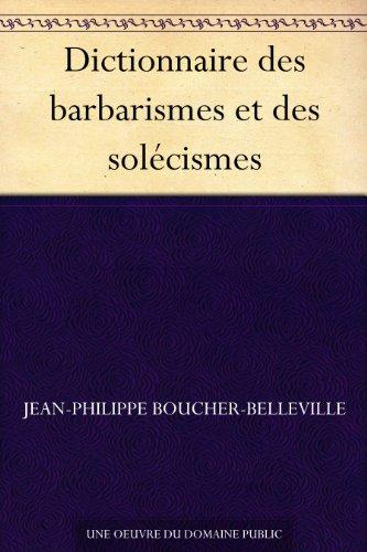 Couverture du livre Dictionnaire des barbarismes et des solécismes