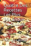 Quarte Des Recettes Les Plus Répandus Du Monde: Atlas Tajine, Atlas Pizza, Atlas...