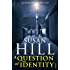 A Question of Identity: Simon Serrailler Book 7