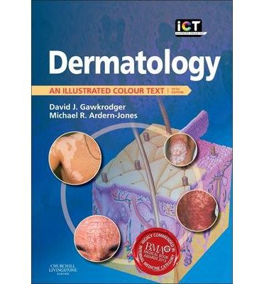 [(Dermatology: An Illustrated Colour Text)] [Author: David Gawkrodger] published on (July, 2012)