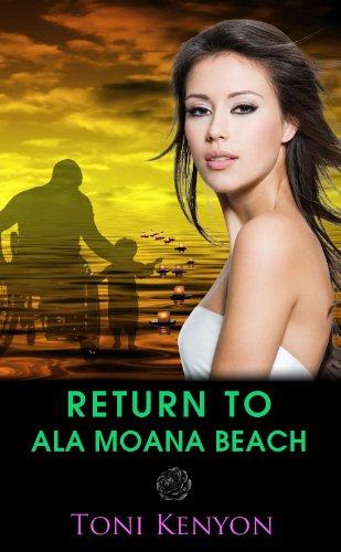 Return to Ala Moana Beach: (Military Romance) (English Edition)