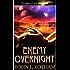Enemy Overnight
