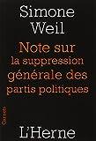 Notes sur la suppression générale des partis politiques