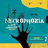 Necrophobia - Die besten Horrorgeschichten der Welt: Necrophobia - Folge 2: Die besten Horrorgeschichten der Welt. gekürzte Romanfassung