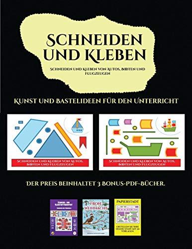 n für den Unterricht (Schneiden und Kleben von Autos, Booten und Flugzeugen): Ein tolles Geschenk für Kinder, das viel Spaß macht. ()
