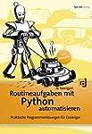 Routineaufgaben mit Python automatisi...