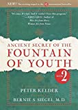 [{ Ancient Secret of the Fountain of Youth, Book 2: A Companion to the Book by Peter Kelder By Kelder, Peter ( Author ) Jan - 19- 1999 ( Hardcover ) } ] - Peter Kelder