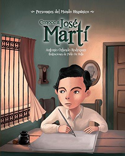 Conoce a Jos Marti (Personajes del mundo hispánico/ Historical Figures of the Hispanic World)