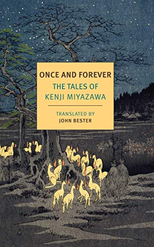 Once and Forever: The Tales of Kenji Miyazawa