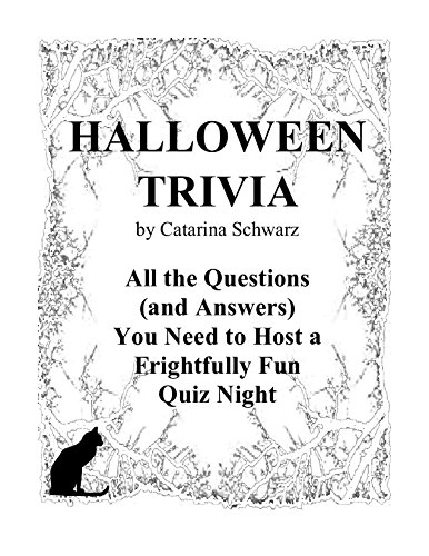 Halloween Trivia: All the Questions (and Answers) you Need to Host a Frightfully Fun Quiz Night (English Edition)