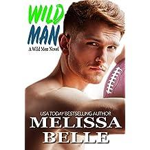Wild Man (Wild Men Book 1) (English Edition)