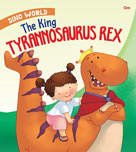 DINO WORLD: THE KING TYRANNOSAURUS REX, NULL [Paperback] NO AUTHOR